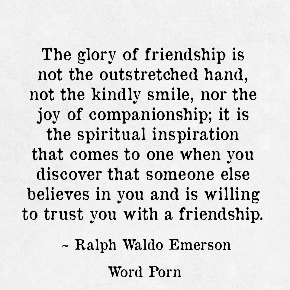 Some Special Quotes About Friendship The Glory Of Friendship  Originatedlisa Marino1995Present